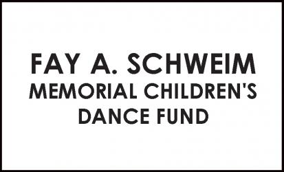Fay A Schweim Memorial Children's Dance Fund