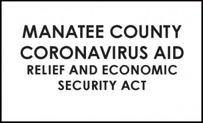 Manatee County Coronavirus Aid Relief and Economic Security Act